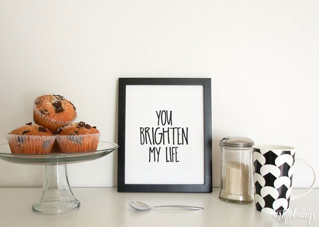 You brighten my life printable